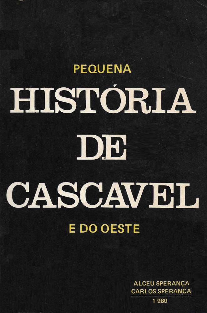 Livros vão resgatar as histórias das famílias que começaram Cascavel